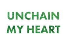 Unchain My Heart | Harriet Arthur